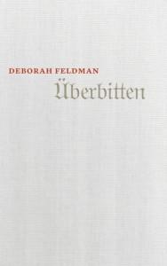 Deborah-Feldman+Überbitten